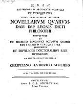 Excursiones in argumenta nonnulla ex utroque jure inter tumultuarium lectionem novellarum quarundam imp. Leonis dicti Philosophil