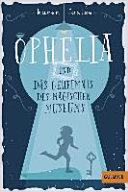Ophelia und das Geheimnis des magischen Museums PDF