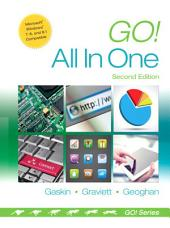 Go! All in One: Computer Concepts and Applications, Edition 2