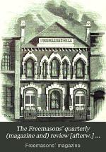 The Freemasons' Magazine and Masonic Mirror
