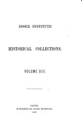 Essex Institute Historical Collections: Volume 13