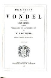 De Werken van Vondel J., in Verband gebracht met zijn Leven, en voorzien van Verklaring en Anteekeningen door J. van Lennep: Prachtuitgave met Platen en Afbeeldingen, Volume 10