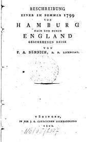 Beschreibung Einer Im Sommer 1799 Von Hamburg Nach Und Durch England Geschehenen Reise