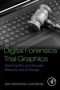 Digital Forensics Trial Graphics