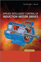 Applied Intelligent Control of Induction Motor Drives PDF