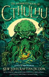 The Mammoth Book of Cthulhu: New Lovecraftian Fiction