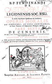 R. P. Ferdinandi de Castro-Palao ... Operis moralis, de virtutibus, et vitiis contrariis ... pars prima [- septima] ... Recentior et accuratior editio ... Operâ & studio N. J. B. Dantoine ...