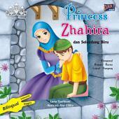 Princess Zhahira dan Selendang Biru: Mengenal Asmaul Husna Lewat Dongeng