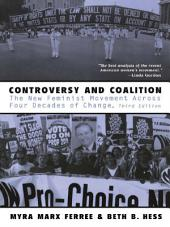 Controversy and Coalition: The New Feminist Movement Across Four Decades of Change, Edition 3