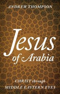 Jesus of Arabia Book