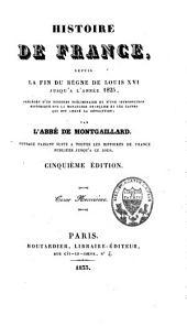 Histoire de France: depuis la fin du règne de Louis XVI jusqu'à l'année 1825, Volume9
