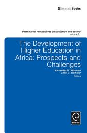 Development of Higher Education in Africa: Prospects and Challenges