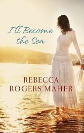 I'll Become The Sea