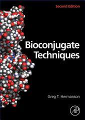Bioconjugate Techniques: Edition 2