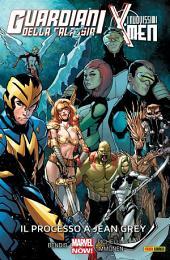 Guardiani Della Galassia / I Nuovissimi X-Men (Marvel Collection): Il Processo A Jean Grey