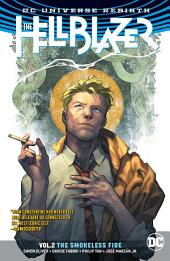 The Hellblazer Vol. 2: The Smokeless Fire: Volume 2, Issues 7-12