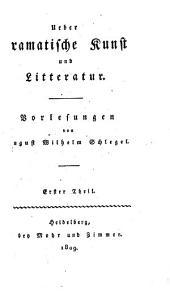 Ueber dramatische kunst und litteratur: Band 1