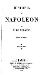Historia de Napoleon: Volumen 1,Parte 2
