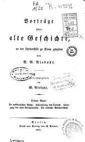 Die makedonischen Reiche, Hellenisirung des Orients, Untergang des alten Griechenlands, Die römische Weltherrschaft