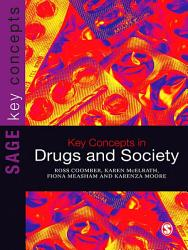 Key Concepts In Drugs And Society Book PDF