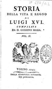 Storia della vita e regno du Luigi XVI, compilata da D. Gioseffo Massa