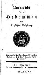 Unterricht für die Hebammen des Erzstifts Salzburg