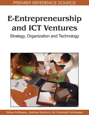 E Entrepreneurship and ICT Ventures  Strategy  Organization and Technology