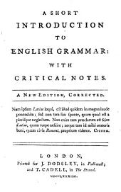 A short introduction tho English Grammar: with critical notes