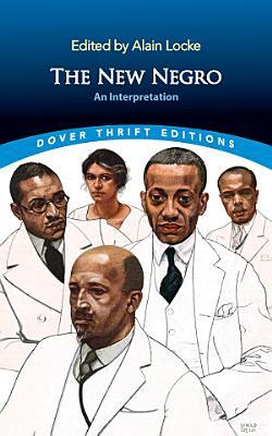New Negro: An Interpretation