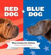 Red Dog/Blue Dog: When Pooches Get Political