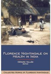 Florence Nightingale on Health in India: Collected Works of Florence Nightingale