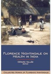 Florence Nightingale On Health In India Book PDF