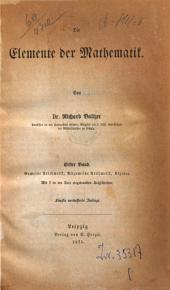 Elemente der mathematik: 1: Gemeine AritmetiK, Allgemeine Aritmetik, Algebra, Band 1