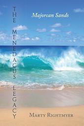 The Menedacus Legacy: Majorcan Sands