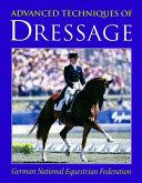 Advanced Techniques of Dressage