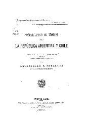 Demarcación de límites entre la República Argentina y Chile: Extracto de la Memoria presentada al Congreso de la Nación