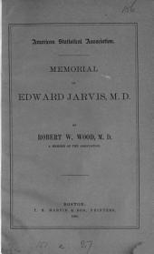 Memorial of Edward Jarvis, M.D.