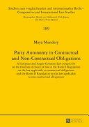 Party Autonomy in Contractual and Non Contractual Obligations PDF