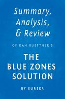 Summary  Analysis   Review of Dan Buettner   s The Blue Zones Solution by Eureka PDF