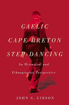 Gaelic Cape Breton Step Dancing