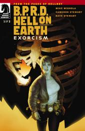 B.P.R.D. Hell on Earth: Exorcism #1