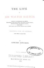 The Life of Sir Walter Ralegh: Letters