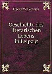 Geschichte des literarischen Lebens in Leipzig