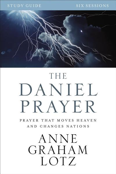 The Daniel Prayer Study Guide
