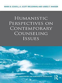 Humanistic Perspectives on Contemporary Counseling Issues Book