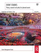 Event Studies: Theory, research and policy for planned events, Edition 3