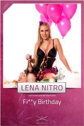 Fi**y Birthday: Eine Story von Lena Nitro