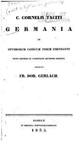 Tacitus Germania: Text, Übersetzung, Erläuterung, Bände 1-2