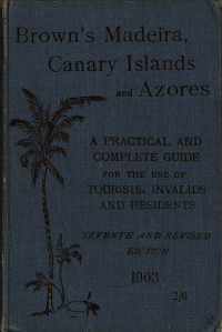 Brown s Madeira  Canary Islands  and Azores PDF