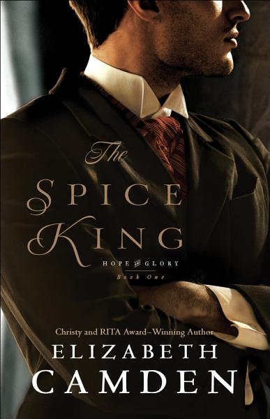 Download The Spice King  Hope and Glory Book  1  Book